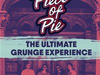 Piece Of Pie -The Grunge Experience