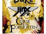 The Dutch Duke JINX & Curse of the Forgotten