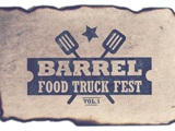 Barrel Food Truck Fest