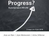 Expositie Progress kunstproject 40 x 40