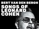 Bert van den Bergh - Songs of Leonard Cohen