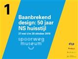 Tentoonstelling Baanbrekend design 50 jaar Ns hui