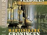 Orgelconcert Minne Veldman Martinikerk Groningen
