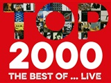 Top 2000 best of… live